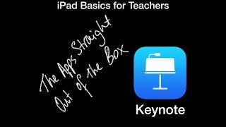 iPad Basics for Teachers - Keynote