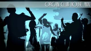Organ House Strictly Rhythm - Club Mix (92