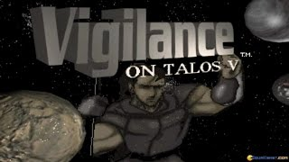 Vigilance on Talos V gameplay (PC Game, 1996)