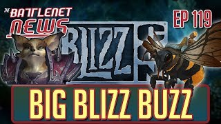 Big Blizz Buzz | Battlenet News Ep 119