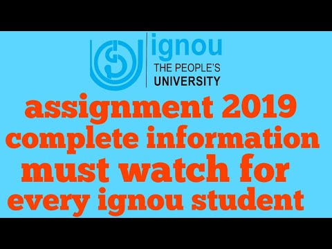 IGNOU ASSIGNMENT july 2018-19 ignou students important information