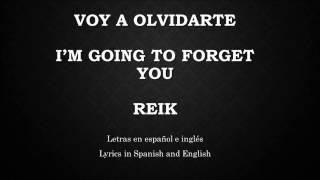 Video Voy a Olvidarte - Reik (Letras en Español e inglés) [Lyrics in Spanish and English] download MP3, 3GP, MP4, WEBM, AVI, FLV November 2017