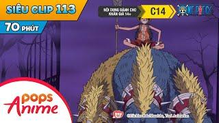 One Piece Siêu Clip Phần 113 - Những Cuộc Phiêu Lưu Của Luffy Và Băng Mũ Rơm - Hoạt Hình Đảo Hải Tặc