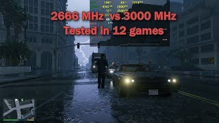 2666MHz vs 3000MHz DDR4 RAM 8gb , 12 Games Tested