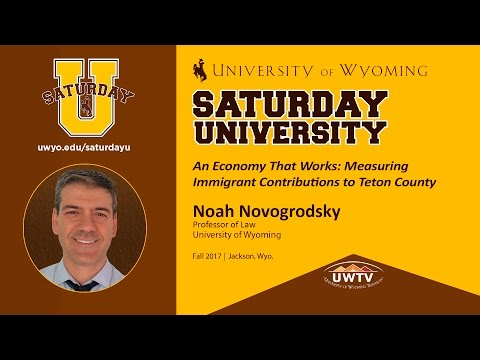 Noah Novogrodsky at Saturday U: Measuring Immigrant Contributions to Teton County