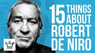 15 Things You Didn't Know About Robert De Niro