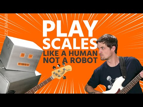 How to Learn Bass Scales (Become a Better Bassist, Not a Robot)