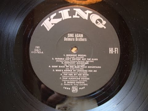 Delmore Brothers, Sing Again, 1962 King LP side #1