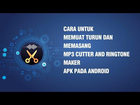 Cara untuk memuat turun dan memasang MP3 Cutter and Ringtone Maker APK pada Android
