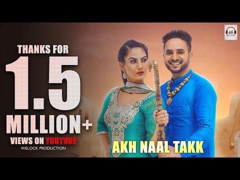 Akh Naal Takk (Full Video) | Partap Khaira | Rupin Kahlon | Latest Punjabi song 2018