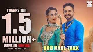 Akh Naal Takk (Full Video) | Partap Khaira | Rupin Kahlon | Latest Punjabi song 2018