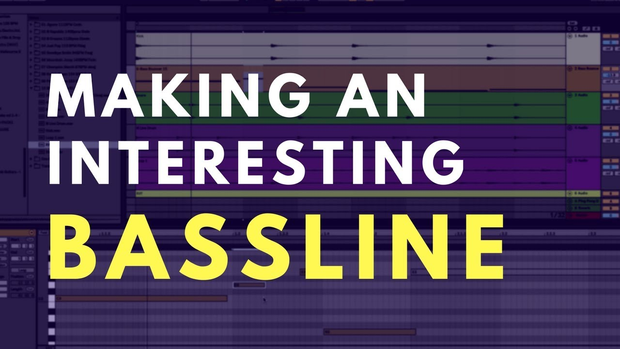 Making An Interesting Bassline | Music Production Tutorial