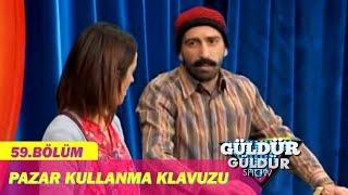Güldür Güldür Show 59.Bölüm - Pazar Kullanma Klavuzu