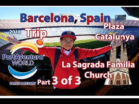 Part 3 of 3 Leo visits Barcelona Spain, Sagrada Familia Church, Port Aventura Park.. Trip vlog 2018