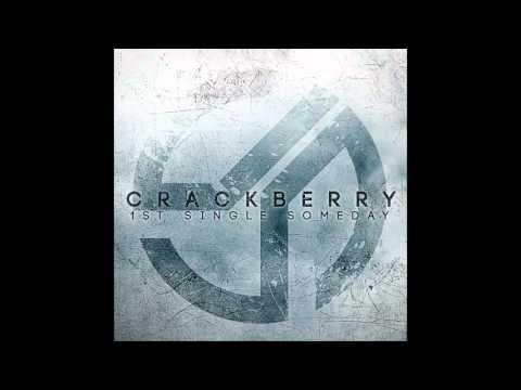 크랙베리 CrackBerry (크랙베리) - Someday