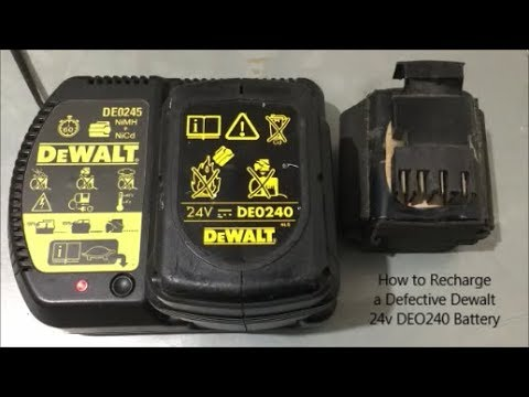 how to recharge a defective dewalt 24v deo240 battery youtube