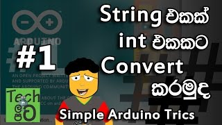 How to Convert String to Int in Arduino sinhalen | Tech latapata - Simple Arduino