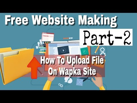 free website making 2 | How To Upload file on wapka site | In Hindi