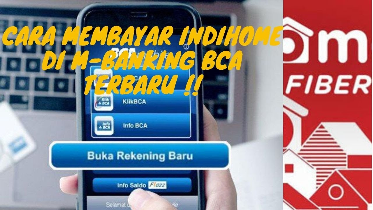 Cara Bayar Tagihan Indihome Lewat M Banking BCA Terbaru ...