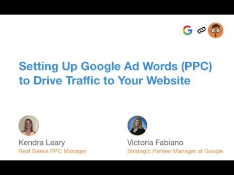 Setting Up Google Adwords (PPC) to Drive Traffic to Your Website