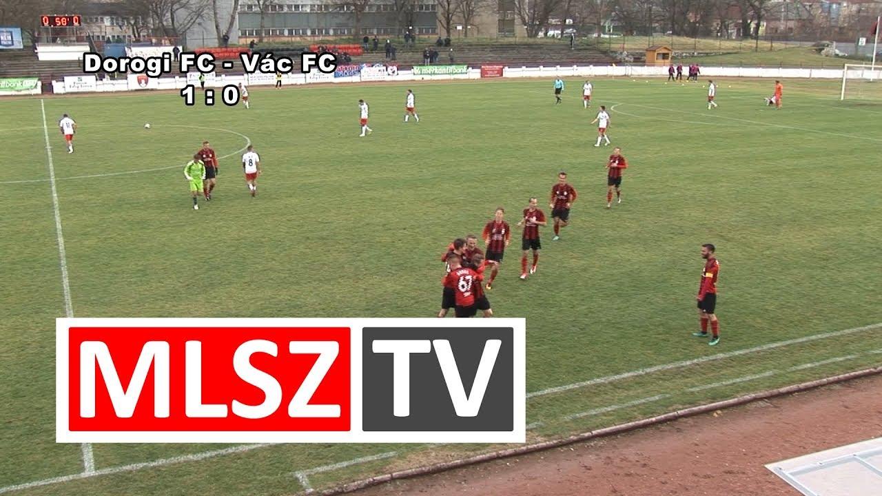 Dorogi FC - Vác FC |2-0 (0-0) | Merkantil Bank Liga NB II.| 19. forduló |