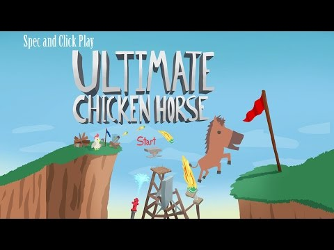 Spec and Click Play: Ultimate Chicken Horse