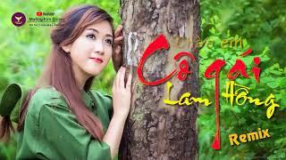 Liên khúc Chào em Cô gái Lam Hồng Remix | Nhạc sống DJ | Nhạc Đỏ Remix hay nhất