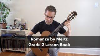 Lesson: Romanze by Mertz - Grade 2 Classical Guitar