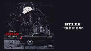"""Ky'Lee: """"Feel It In The Air"""" (Remix) ( Audio)"""