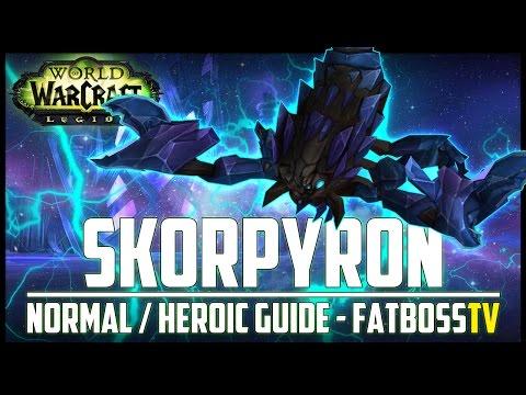 Skorpyron Normal + Heroic Guide - FATBOSS