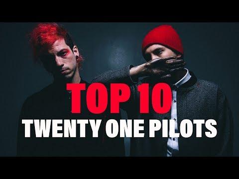 TOP 10 Songs  Twenty One Pilots