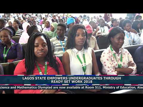 LAGOS STATE EMPOWERS UNDERGRADUATES THROUGH READY SET WORK 2018