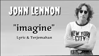 John Lennon - Imagine ( Lyric & terjemahan )