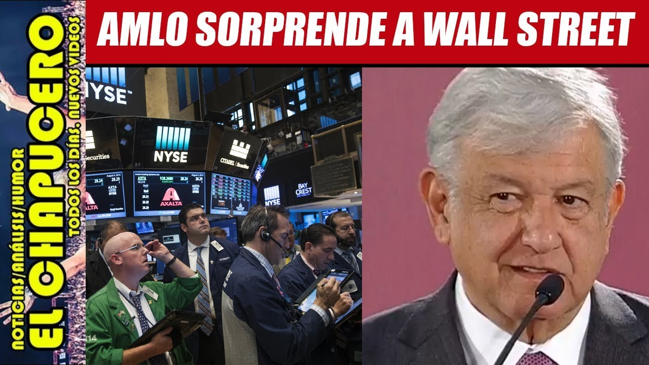 AMLO SORPRENDE A WALL STREET CON AUDAZ ESTRATEGIA FINANCIERA - Video Más  Popular 755ff2d3beaa7