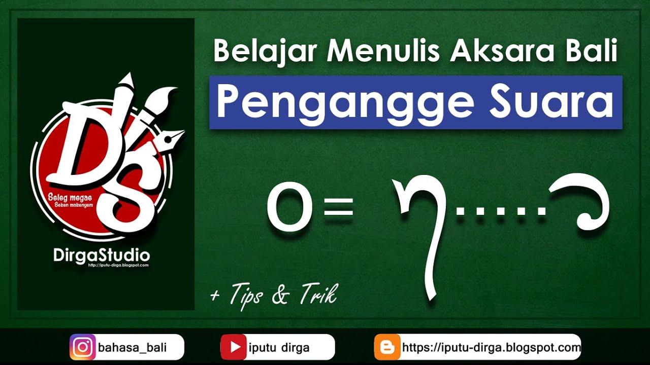 Belajar Cara Menulis Pengangge Suara O Taleng Tedong Aksara Bali Youtube