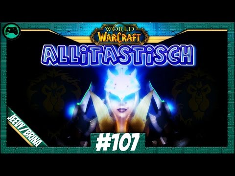 World of Warcraft | Geschwister - Trennung #107 Allitastisch | Lets Play Krieger | Allianz deutsch