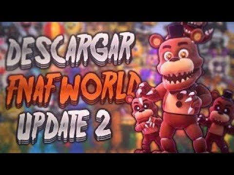FNAF World: Versión 1.24:  Update 2 ...Descargalo por Mediafire o Mega...