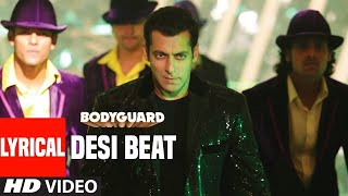 Desi Beat Song With Lyrics | Bodyguard | Salman Khan, Kareena Kapoor