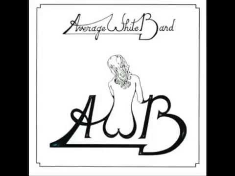 School Boy Crush - Average White Band AWB