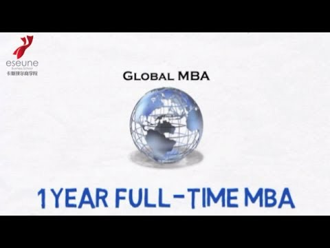 Global MBA China, Europe, USA, ESEUNE Business School