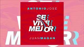 Antonio José Feat. Juan Magán - Se Vive Mejor (Varo Ratatá & JuliCV7 Extended Edit 2018)