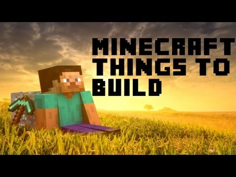 how to build things in minecraft