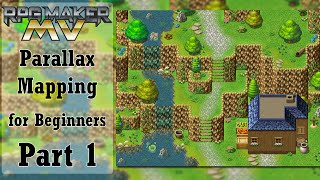 RPG Maker MV Parallax Mapping for Beginners - Part 1