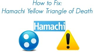 How To Fix: Hamachi Yellow Triangle of Death