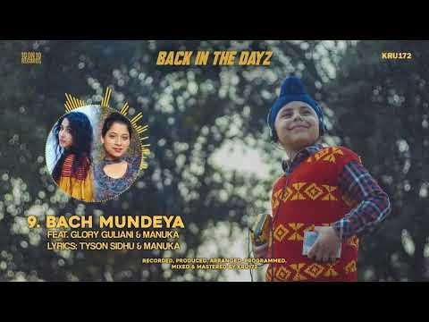 09 - Bach Mundeya (Feat. Glory Guliani & Manuka)