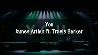 James Arthur - You ft Travis Barker (Lyrics)