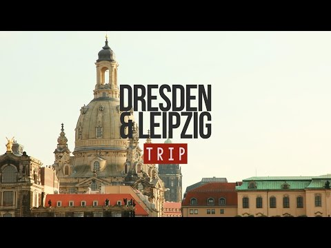 MY TRIP TO DRESDEN & LEIPZIG - GERMANY | 2014