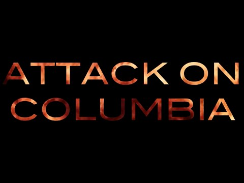 Attack on Columbia - MART 210 Group Project 2
