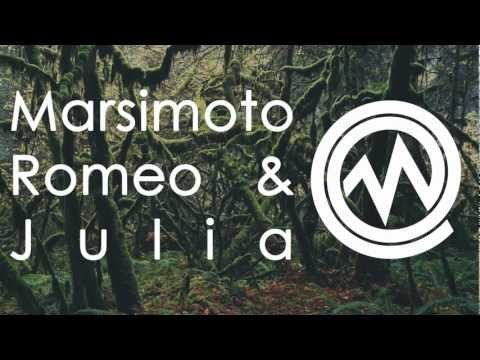 Marsimoto - Romeo & Julia [High Quality] HD