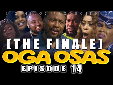 """OGA OSAS Episode 14 / THE FINALE / Nosa Rex 2021 Movie... """"OGA OSAS""""   Showing Every Saturday, 10am"""